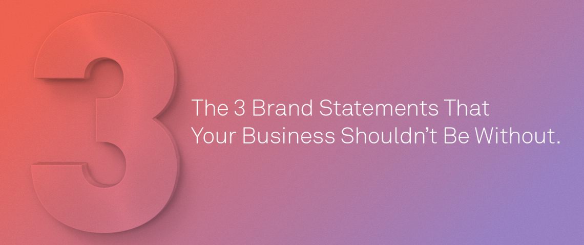 3 Brand Statements Every Brand Needs from Superbase
