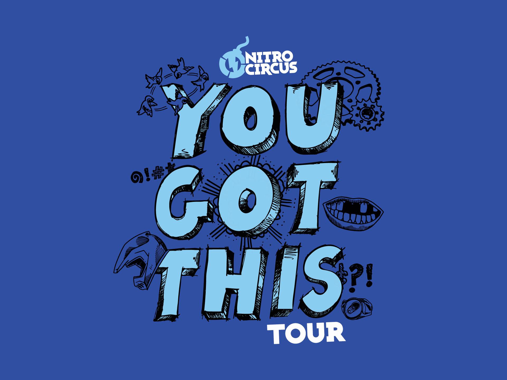 You Got This Tour Superbase x Nitro Circus